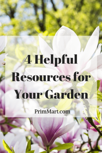 4 Helpful Resources for Your Garden
