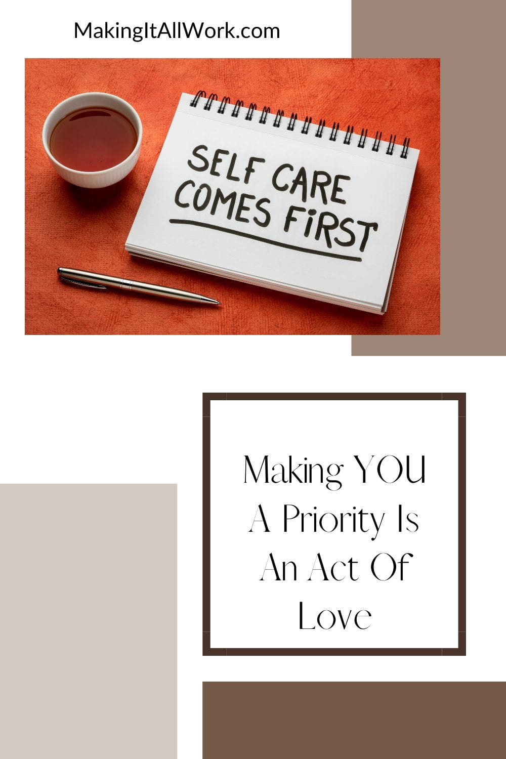 Making you a priority is an act of love. It's good for you and for others when you take the time to engage in self-care.