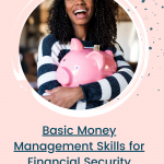 Basic Money Management Skills for Financial Security